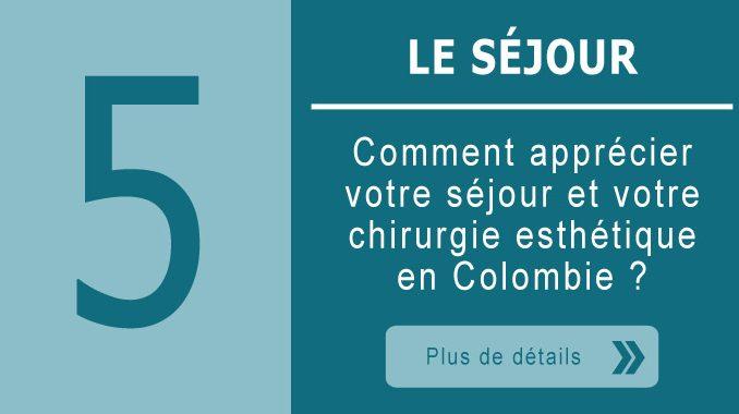 Le séjour en Colombie pour une chirurgie esthétique