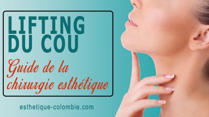 Guide lifting du cou