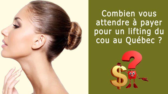 Prix lifting du cou au Québec