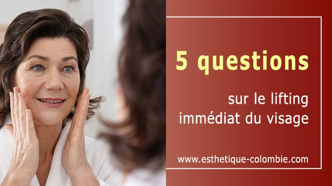 Questions sur le lifting du visage
