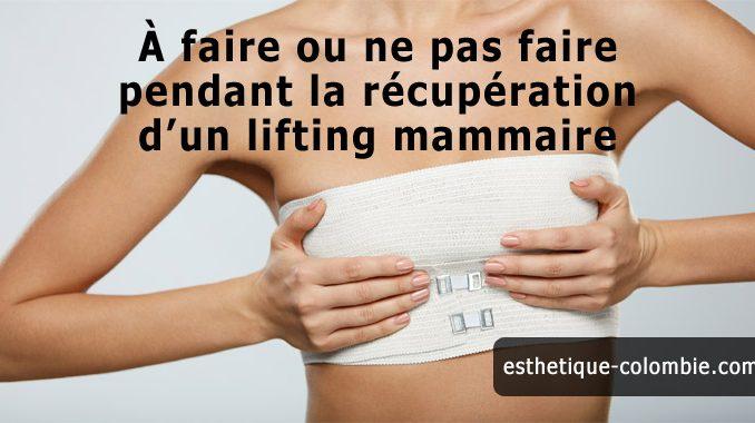 À faire ou ne pas faire pendant la récupération d'un lifting mammaire