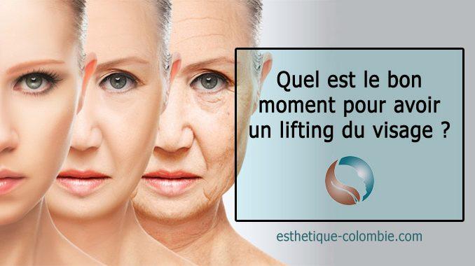 Quel est le bon moment pour avoir un lifting du visage ?