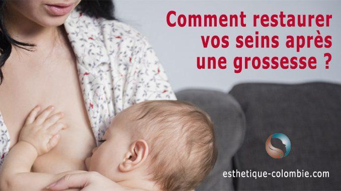 Comment restaurer vos seins après une grossesse ?